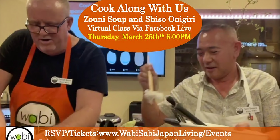Cook Along With Us: Zouni Soup & Shiso Onigiri Thursday 3/25 @6PM