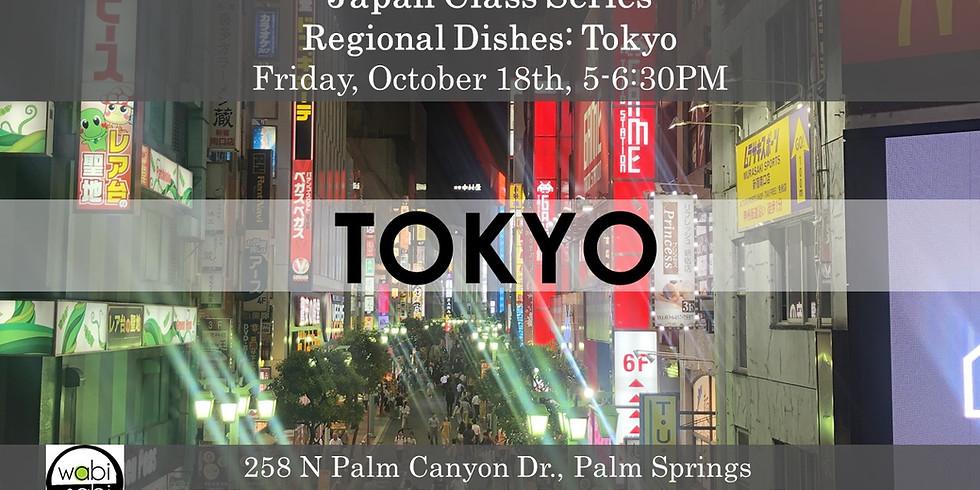 Japan Class Series: Regional Food: Tokyo!  Friday, 10/18 5-6:30PM