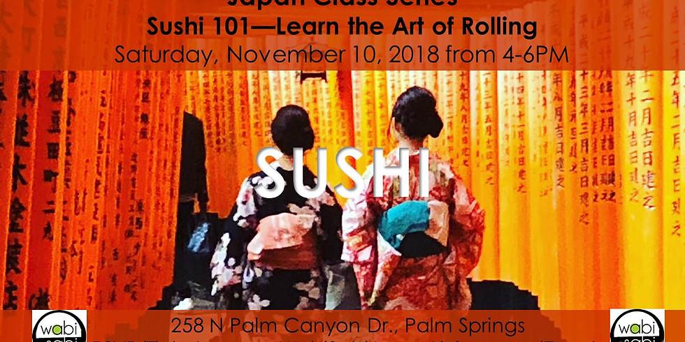 Japan Class Series: Sushi 101, Sat 11/10/18