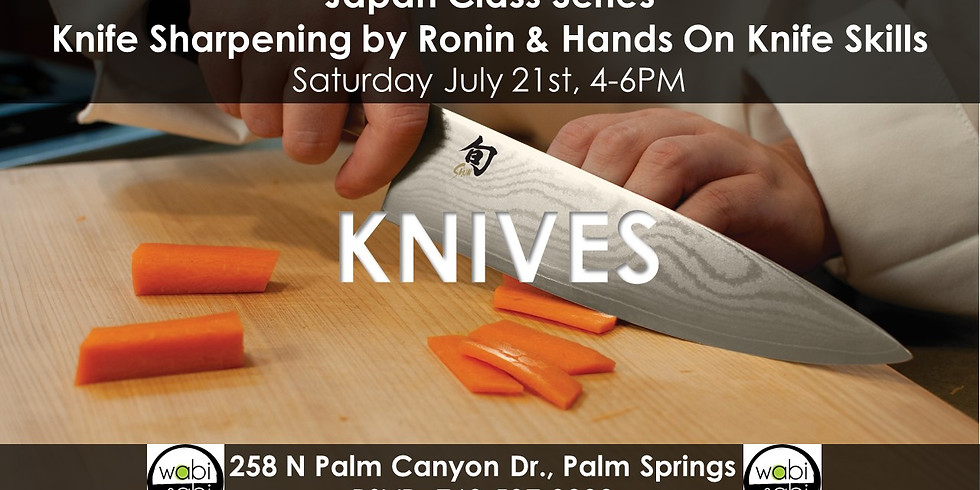 Japan Class Series: Knife Sharpening & Hands-on Knife Skills