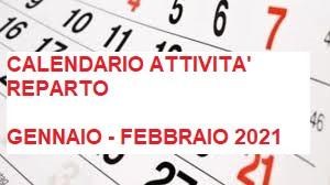 Calendario Attività Reparto Gennaio - Febbraio 2021 | Attività a distanza