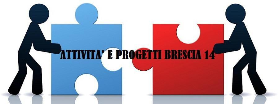 Attività e progetti del Brescia 14