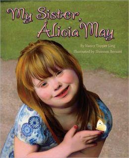 Down Syndrome - My Sister Alicia May.jpg
