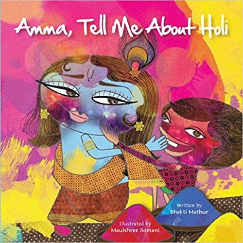 Hinduism - Amma Tell Me About Holi!.jpg
