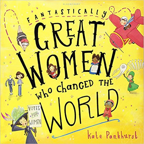 Fantastically Great Women Who Changed th