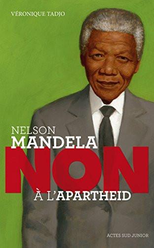 Nelson mandela : Non à L'Apartheid