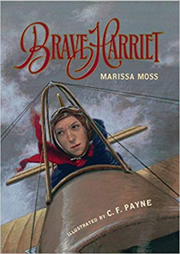 Brave Harriet - The First Woman to Fly t