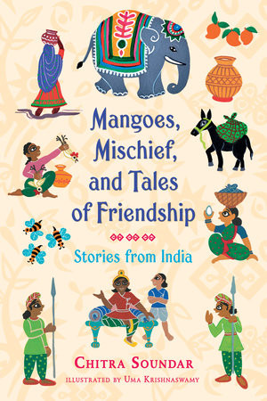 Mangoes Mischief and Tales of Friendship