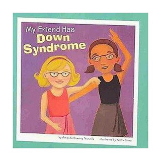 Down Syndrome - My Friend has Down Syndr