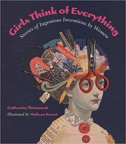 Girls Think of Everything - Stories of I