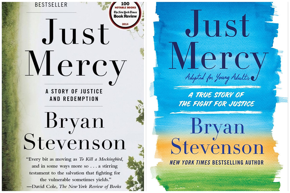 Photographs of the original and YA-adapted version of the book Just Mercy: A story of justice and redemption by Bryan Stevenson