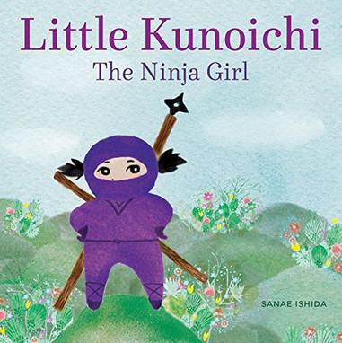 Little Kunoichi The Ninja Girl.jpg
