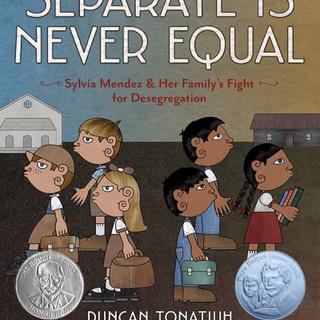 Separate is Never Equal.jpg