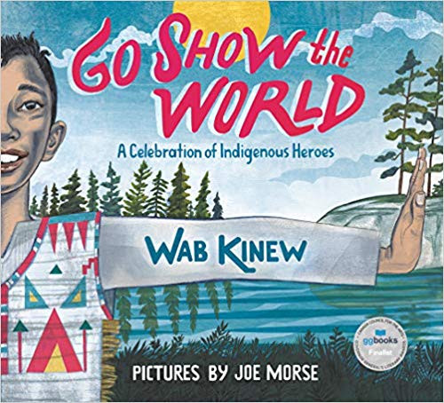 Go Show the World - A Celebration of Indigenous Heroes