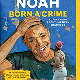 Born a Crime - Stories from a South Afri