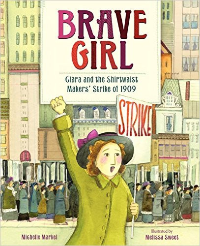 Brave Girl - Clara and the Shirtwaist Ma