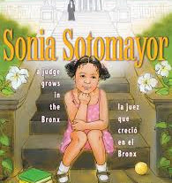 Sonia Sotomayor - A judge grows in the Bronx