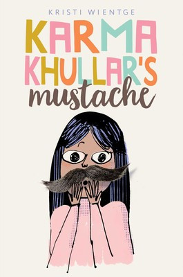 Karma Khullar's Mustache_ Kristi Wientge