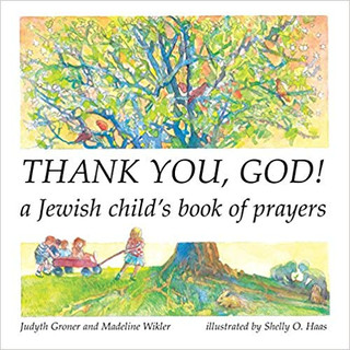 Judaism - Thank You, God! A Jewish Child