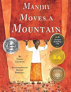 Manjhi Moves a Mountain_ Nancy Churnin.j
