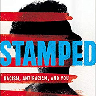 Stamped- Racism, Antiracism, and You- A