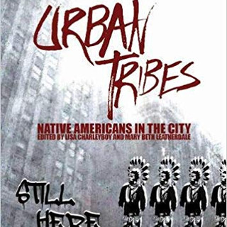 Urban Tribes - Native Americans in the C