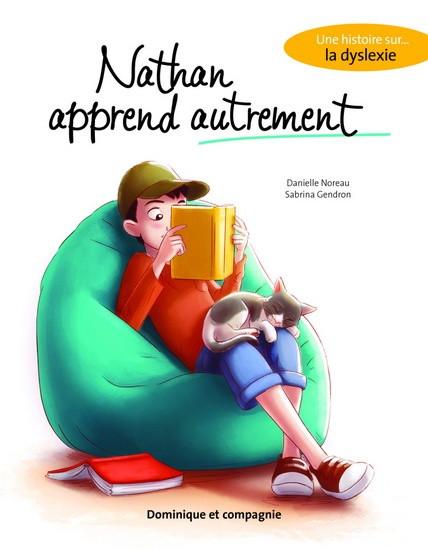 Dyslexia - Nathan apprend autrement - un