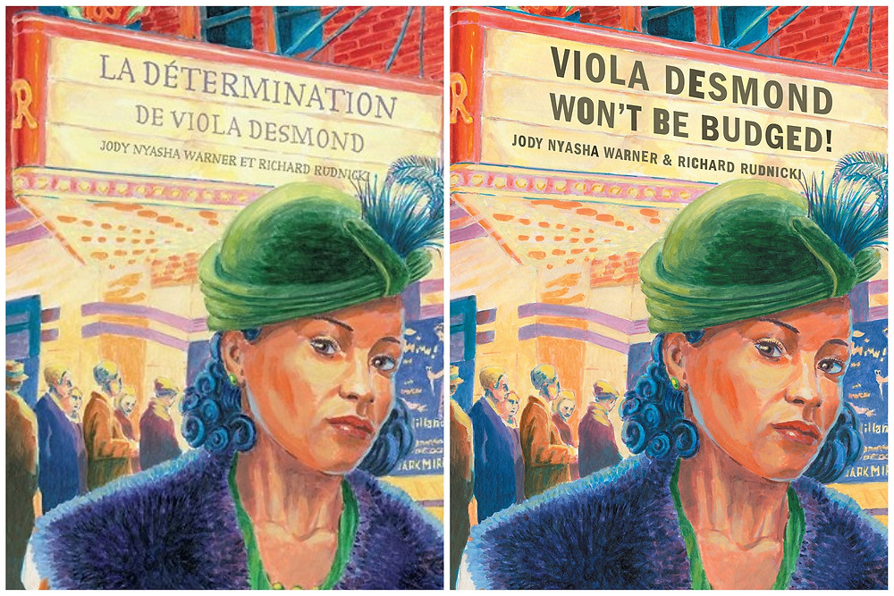 Photographs of two books side by side, the English and French versions of Viola Desmond Won't Be Budged