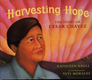 Harvesting Hope- The Story of Cesar Chav