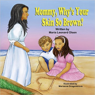 Mommy, Why's Your Skin So Brown_ .jpg