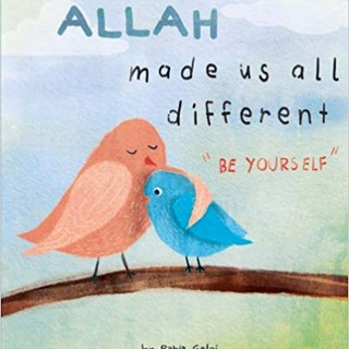 Islam - Allah made us all different - be