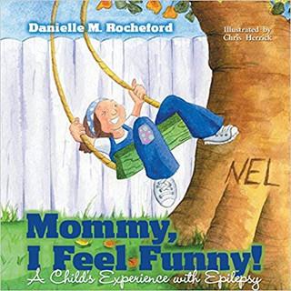 Epilepsy - Mommy, I feel funny! .jpg