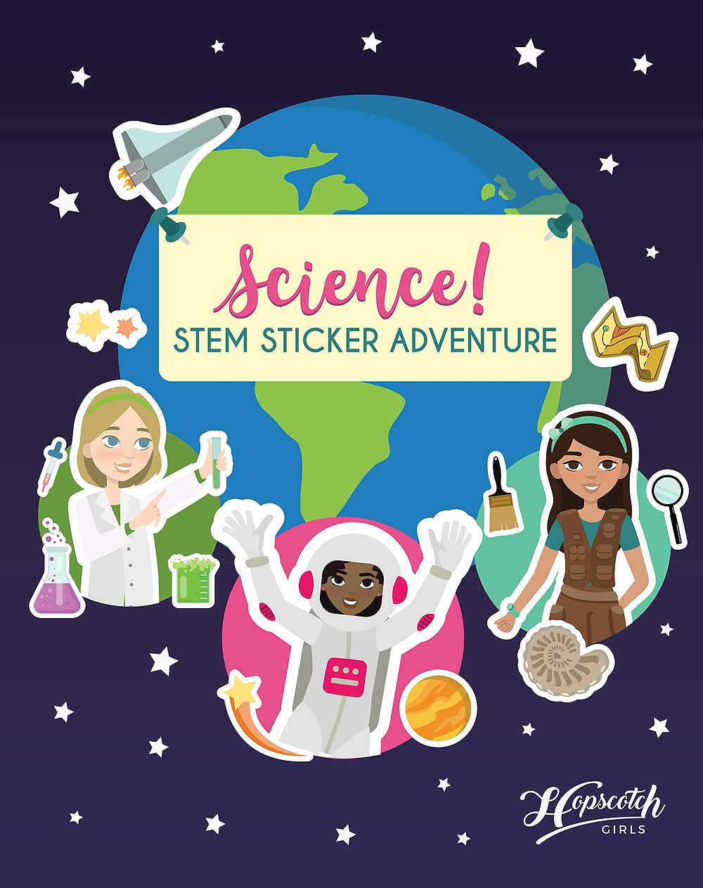 Cover of Science! Stem sticker adventure featuring girls of many identities in STEM careers