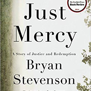 Just Mercy - A Story of Justice and Rede