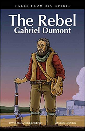 The Rebel Gabriel Dumont.jpg