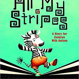 Autism - All My Stripes - A Story For Ch