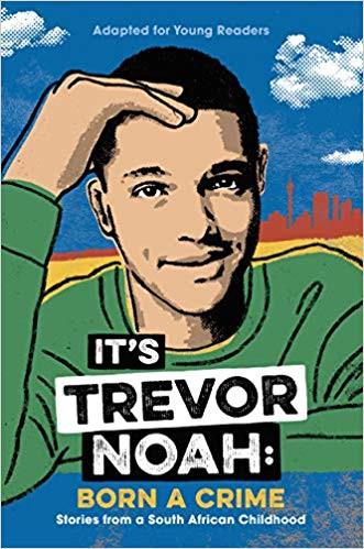It's Trevor Noah- Born a Crime- Stories