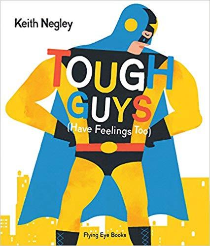 Tough Guys Have Feelings Too.jpg