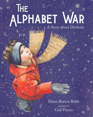 Dyslexia - The Alphabet War - A Story ab