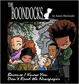 The Boondocks- Because I know You Don't