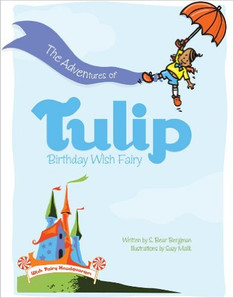 Adventures of Tulip, Birthday Wish Fairy