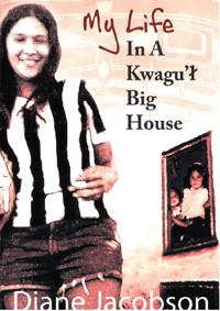 My Life in the Kwagul Big House.jpeg