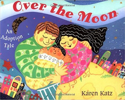 Over the Moon - An Adoption Tale.jpg