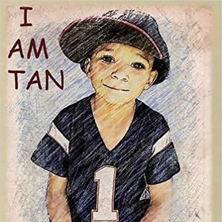 I Am Tan.jpg