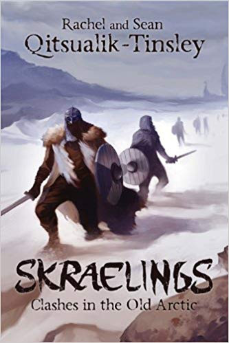 Skraelings - Clashes in the Old Arctic (