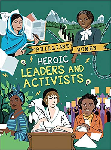 Brilliant Women - Heroic Leaders and Act