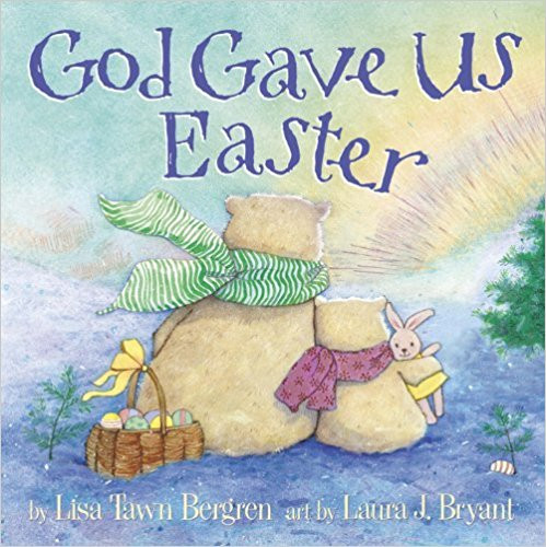 Christianity - God Gave Us Easter.jpg