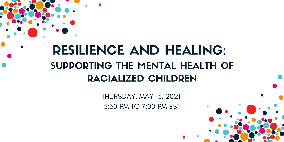 Resilience and Healing: Supporting the Mental Health of Racialized Children