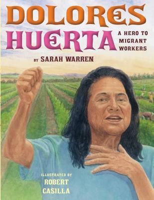 Dolores Huerta- A Hero to Migrant Worker