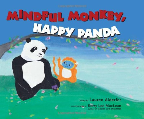 Mindfulness - Mindful Monkey, Happy Pand